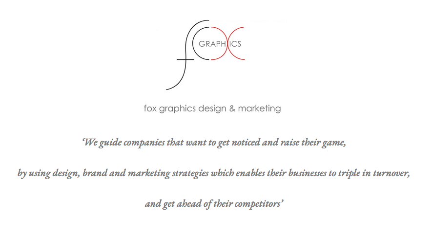 Fox design with their logo and killer sentence this help Kate to focus her branding and keep her on message.